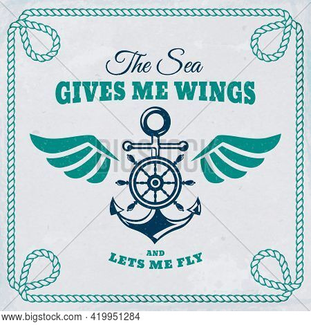 Vector Emblem With Anchor, Steering Wheel And Wings. Nautical Banner With Vintage Badge, Inspiration
