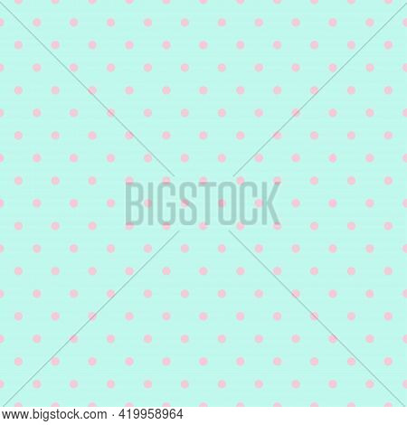 Polka Dots. Cute Seamless Pattern In Pastel Colors. Great For Baby Fabric, Textile, Wallpaper, Nurse