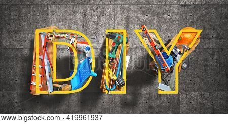 Do It Yourself. Construction Tools In Form Of Diy Word. 3d Illustration