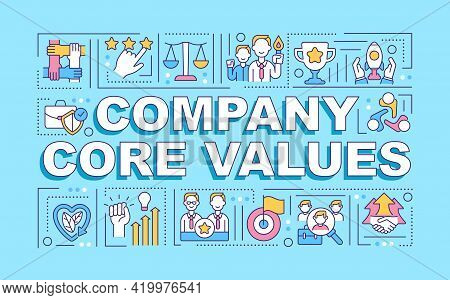 Company Core Values Word Concepts Banner. Building Trust In Workplace. Infographics With Linear Icon