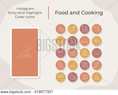 Food And Cooking Social Media Story And Highlight Cover Icons Set. Restaurant Menu. Trendy Template