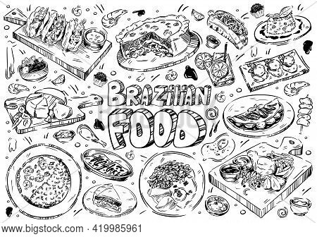 Hand Drawn Vector Illustration. Doodle Brazilian Food: Barbecued Meat, Chocolate Truffle, Snacks, Vi