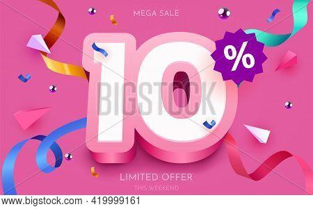 10 Percent Off. Discount Creative Composition. 3d Mega Sale Symbol With Decorative Objects. Sale Ban