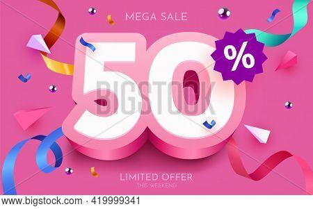 50 Percent Off. Discount Creative Composition. 3d Mega Sale Symbol With Decorative Objects. Sale Ban