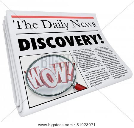 The word Discovery on a newspaper headline with photo of magnifying glass on word Wow to illustrate shocking or surprising news or announcement