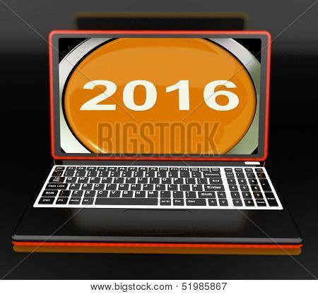 Two Thousand And Sixteen On Laptop Shows New Year 2016