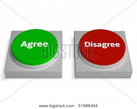 Agree Disagree Buttons Shows Agreement Or Disagreement poster