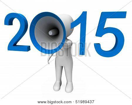 Two Thousand Fifteen Loud Hailer Shows Year 2015