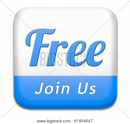 join now by a free subscription. Subscribe now and open your online account today. Registration button or icon.