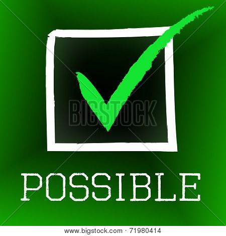 Tick Possible Represents Within Reach And Achievable