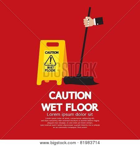 Caution Wet Floor Vector Illustration. EPS 10 poster