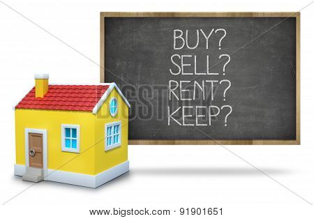 Buy vs rent vs sell vs keep on Blackboard with 3d house