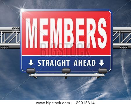 members only membership required restricted area only for VIP
