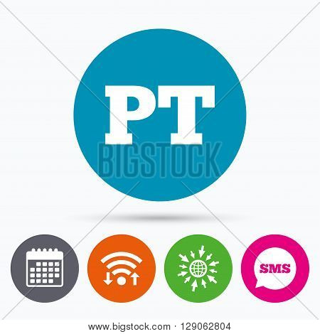 Wifi, Sms and calendar icons. Portuguese language sign icon. PT Portugal translation symbol. Go to web globe.