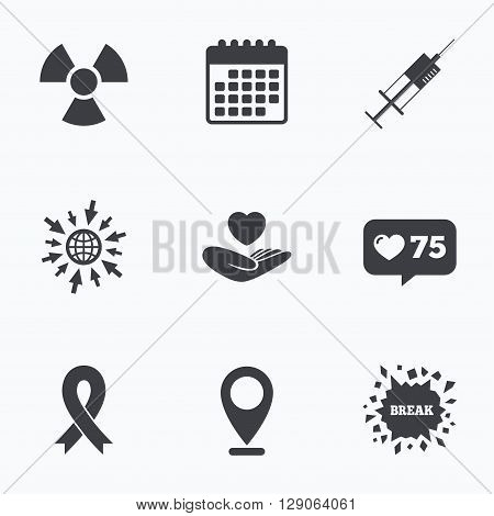 Calendar, like counter and go to web icons. Medicine icons. Syringe, life insurance, radiation and ribbon signs. Breast cancer awareness symbol. Hand holds heart. Location pointer.