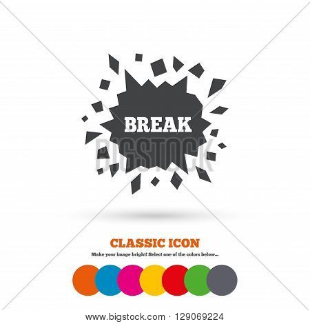 Break it sign. Cracked hole icon. Smashed wall symbol. Classic flat icon. Colored circles.