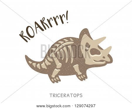 Cartoon card with a triceratops skeleton and text Roar. Fossil of a Triceratops dinosaur skeleton. Cute dinosaur on white background