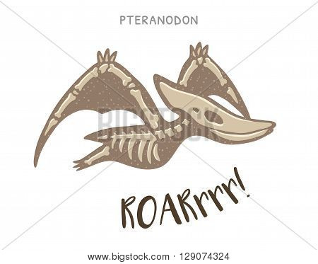Cartoon card with a pteranodon skeleton and text Roar. Fossil of a pteranodon dinosaur skeleton. Cute dinosaur on white background