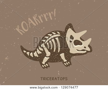 Cartoon card with a triceratops skeleton and text Roar. Fossil of a Triceratops dinosaur skeleton. Cute dinosaur on brown background