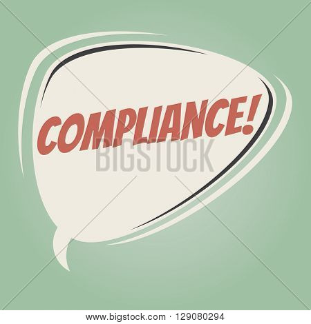 compliance retro speech bubble poster