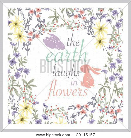 Cute floral background. Printable wall art with flowers. Vector typography.