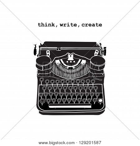 Vintage vector illustrations of retro typewriter inspire writers screenwriters copywriters and other creative people. Think write create.