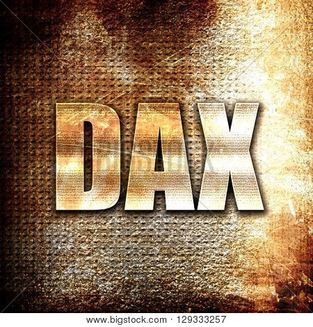 Dax, rust writing on a grunge background
