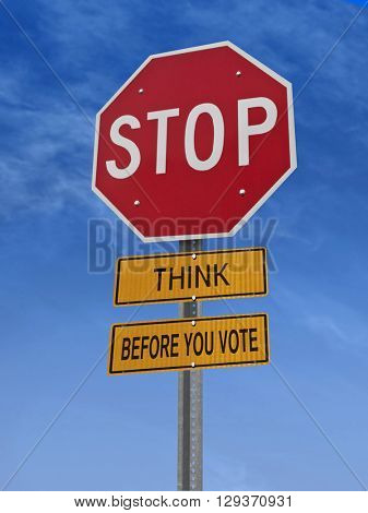 think before you vote stop sign over blue sky, 3D rendering