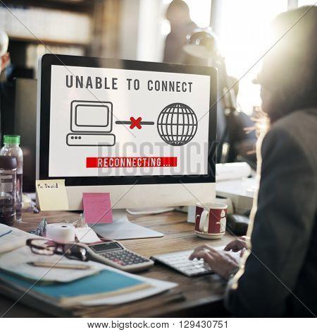 Unable Connect Disconnect Error Failure Problem Concept poster