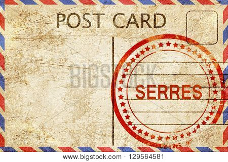 Serres, vintage postcard with a rough rubber stamp