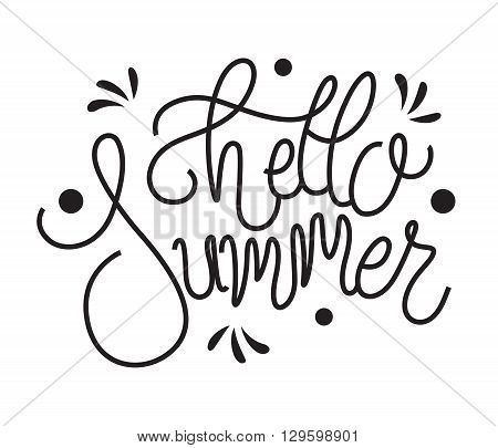Isolated phrase hello summer on white background. Vector summer background. Summer fun. Hello Summer vector illustration. Say Hello to summer.