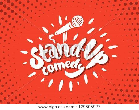 Stand up comedy. Hand lettering. Vector hand drawn illustration.