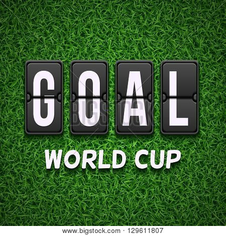 Goal scoreboard. Football soccer vector concept for World Cup. Football goal scoreboard, soccer competition goal scoreboard, game scoreboard, world cup scoreboard illustration