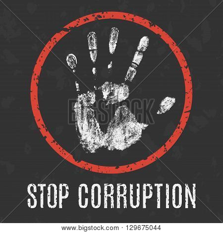 Conceptual vector illustration. Global problems of humanity. stop corruption sign