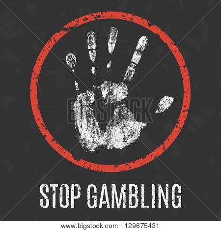 Conceptual vector illustration. Global problems of humanity. stop gambling addiction