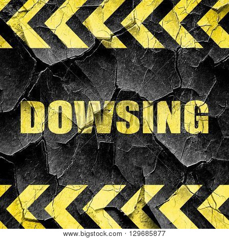 dowsing, black and yellow rough hazard stripes