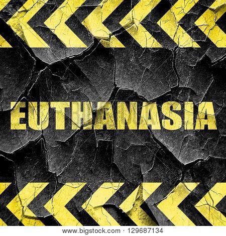 euthanasia, black and yellow rough hazard stripes