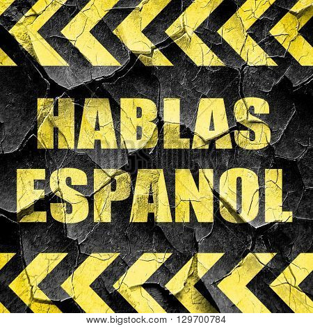 hablas espanol, black and yellow rough hazard stripes