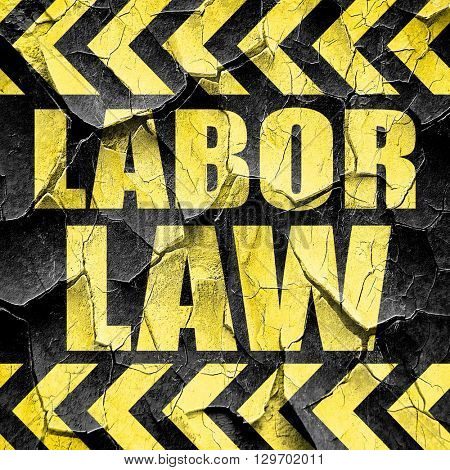 labor law, black and yellow rough hazard stripes