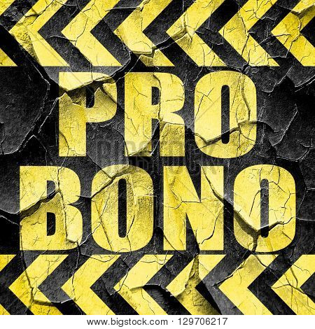 pro bono, black and yellow rough hazard stripes