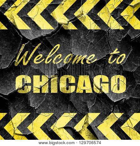 Welcome to chicago, black and yellow rough hazard stripes