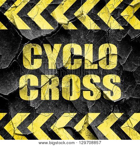 cyclo cross sign background, black and yellow rough hazard strip