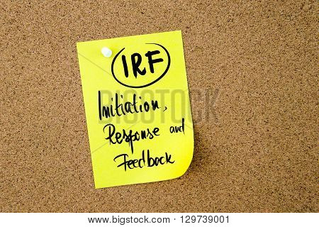 Business Acronym Irf Initiation, Response And Feedback