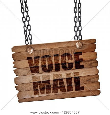 voice mail, 3D rendering, wooden board on a grunge chain