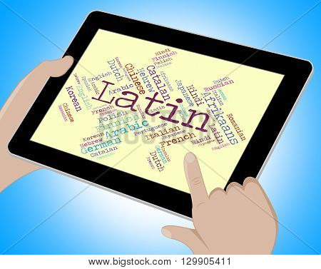 Latin Language Shows Communication Foreign And Languages