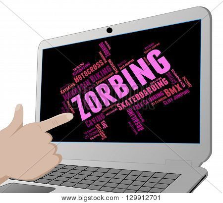 Zorbing Word Indicates Words Zorber And Zorb-ball