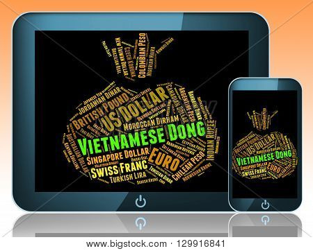 Vietnamese Dong Means Exchange Rate And Banknote