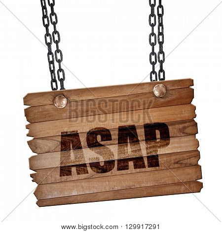 asap, 3D rendering, wooden board on a grunge chain