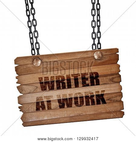 writer at work, 3D rendering, wooden board on a grunge chain