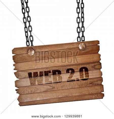 web 2.0, 3D rendering, wooden board on a grunge chain